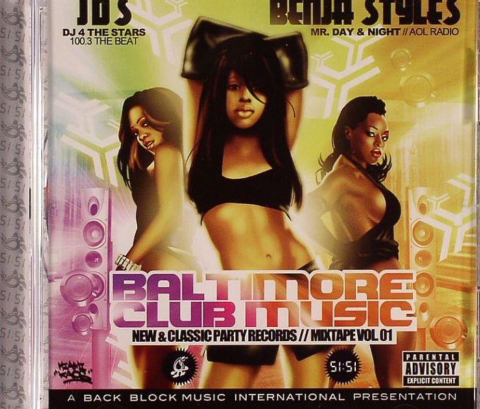 JDS/BENJA STYLES - Baltimore Club Music Volume 1
