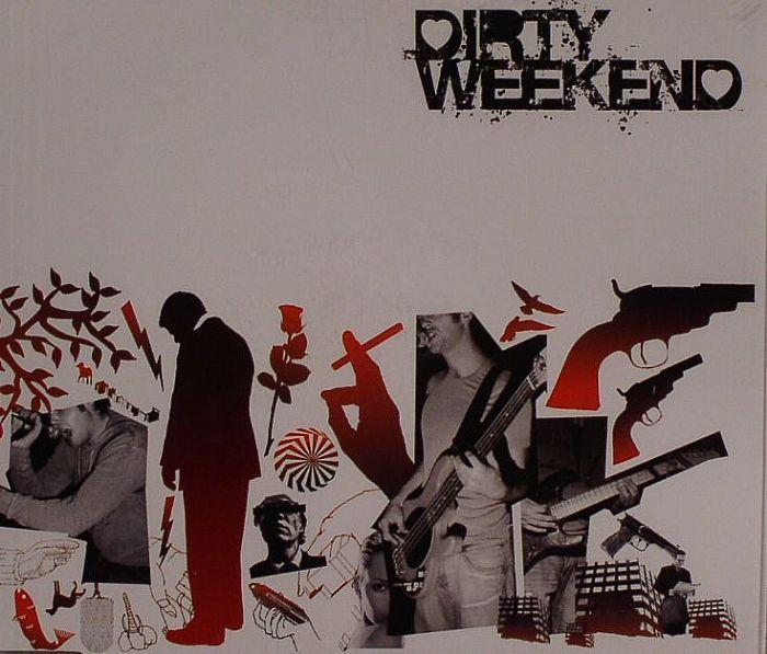 DIRTY WEEKEND - Dirty Weekend Vol 1