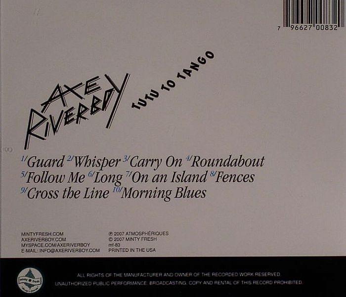 Axe Riverboy Tutu To Tango Vinyl At Juno Records