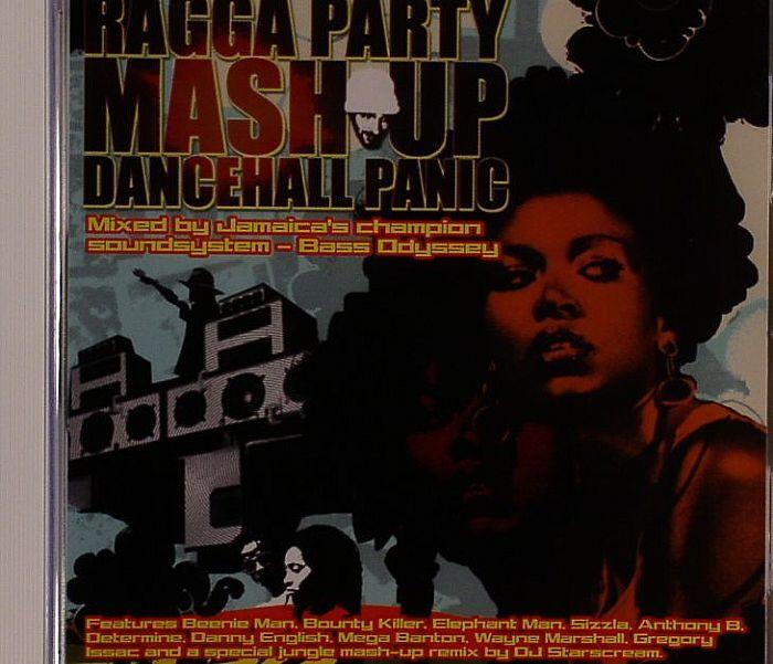 BASS ODYSSEY/VARIOUS Ragga Party Mash Up Dancehall Panic ...