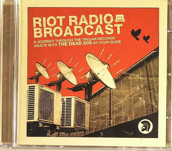 VARIOUS - Riot Radio Broadcast: A Journey Through The Trojan Records Vaults With The Dead 60s as Your Guide