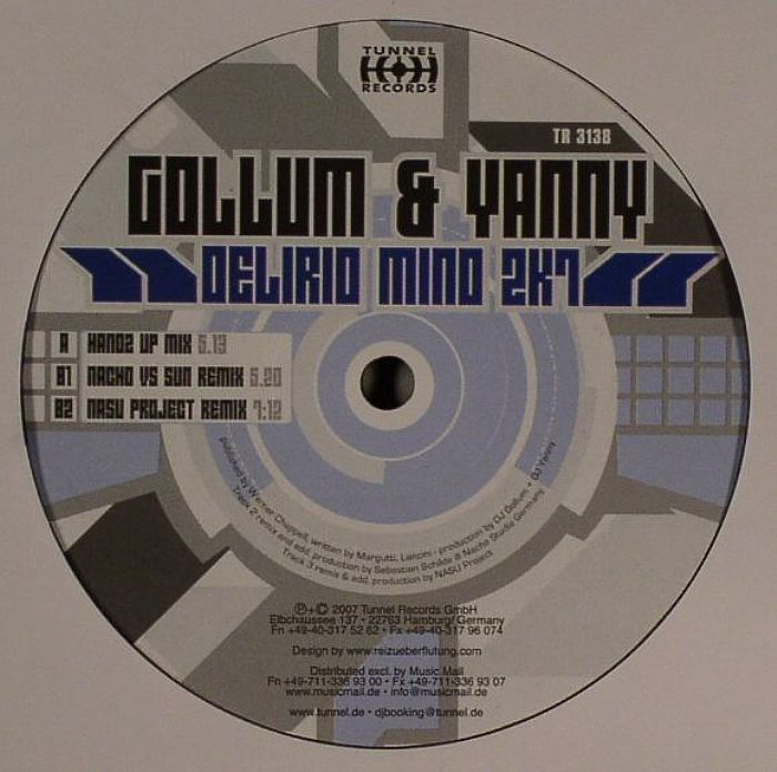 GOLLUM & YANNY - Delirio Mind 2K7