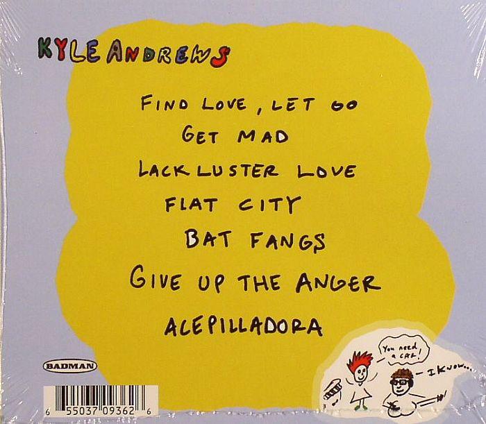 ANDREWS, Kyle - Find Love, Let Go