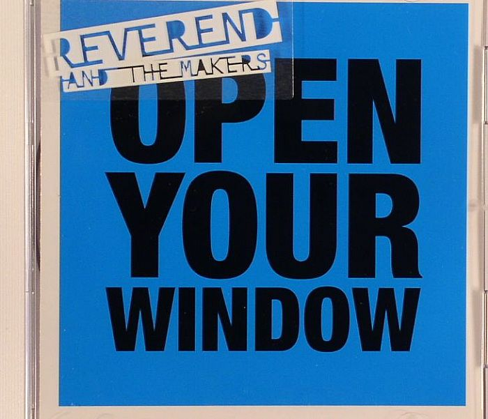 REVEREND & THE MAKERS - Open Your Window