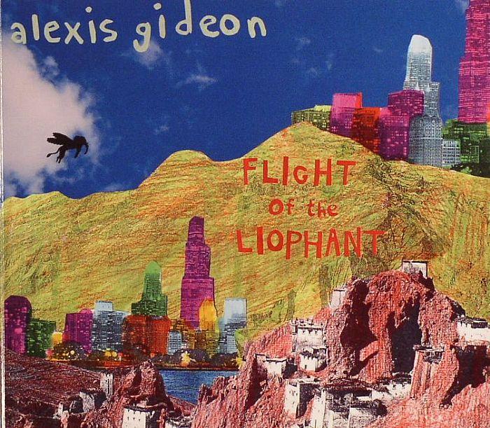 GIDEON, Alexis - Flight Of The Liophant