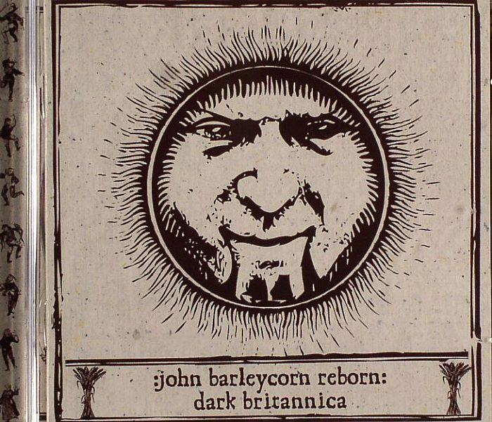 VARIOUS - John Barleycorn Reborn: Dark Britannica