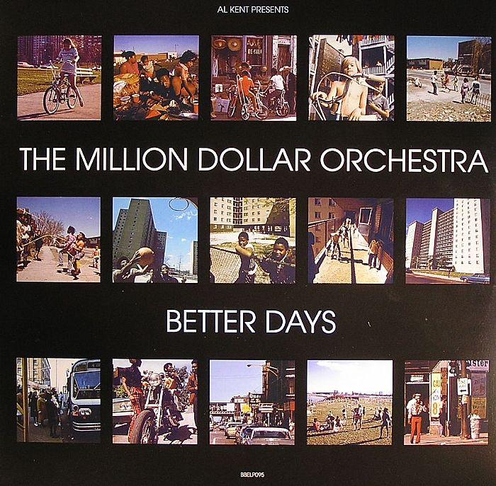 KENT, Al presents THE MILLION DOLLAR ORCHESTRA - Better Days