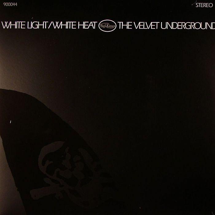 VELVET UNDERGROUND, The - White Light/White Heat