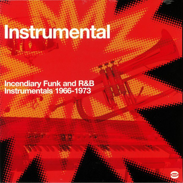 VARIOUS - Instrumental Explosion: Incendiary Funk and R & B Instrumentals 1966-1973