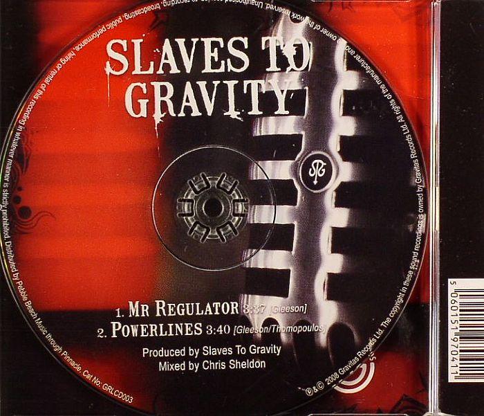 SLAVES TO GRAVITY - Mr Regulator