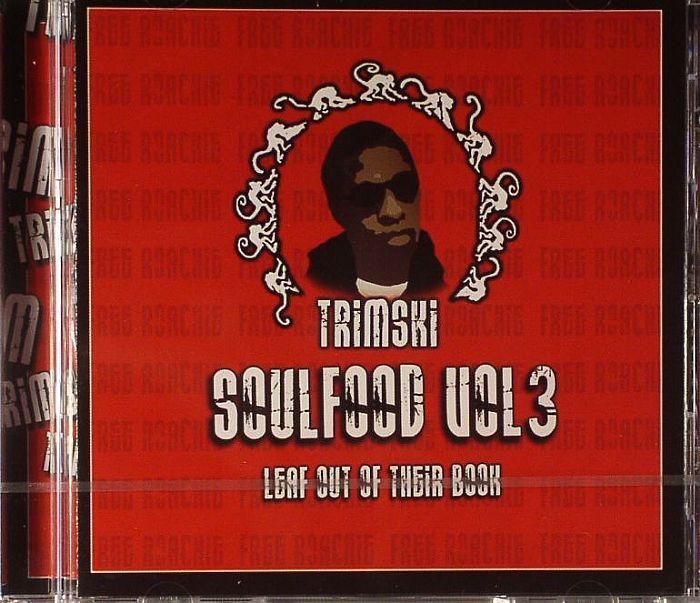 TRIMSKI - Soul Food Vol 3: Leaf Out Of Their Book
