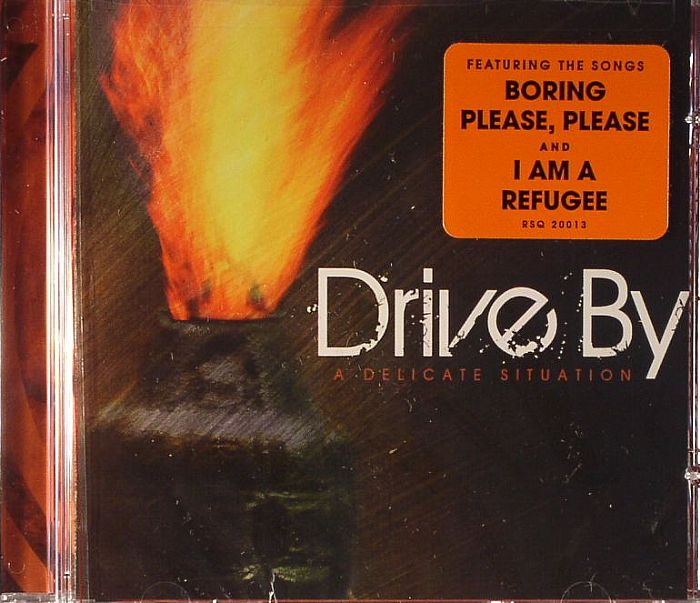 DRIVE BY - A Delicate Situation