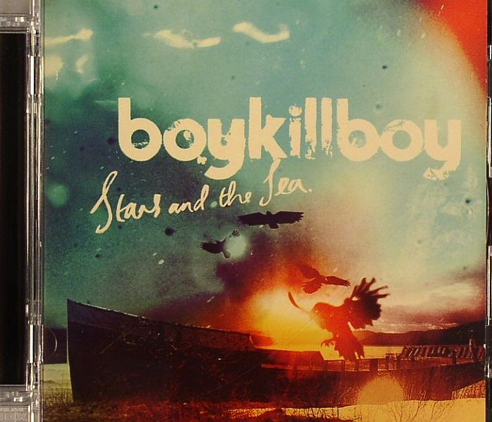 BOY KILL BOY - Stars & The Sea