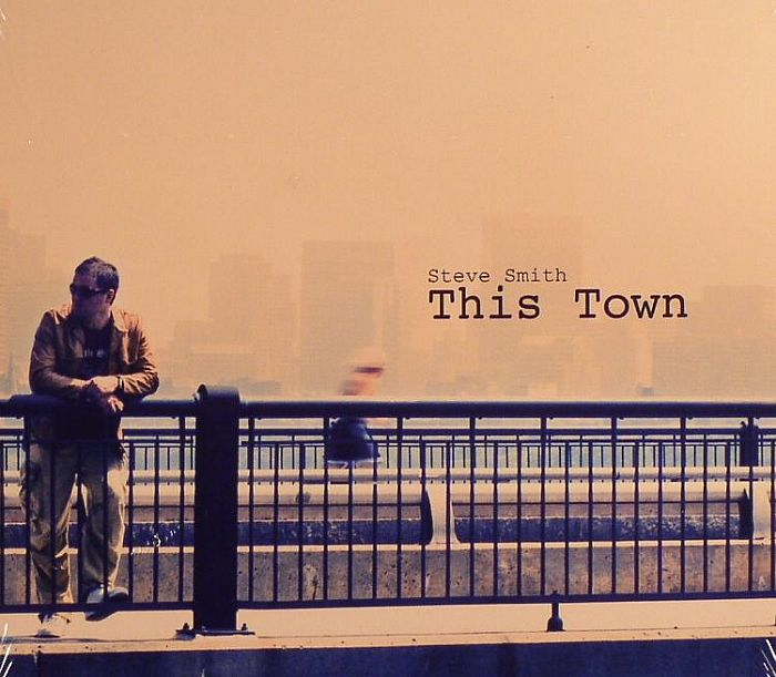 SMITH, Steve - This Town