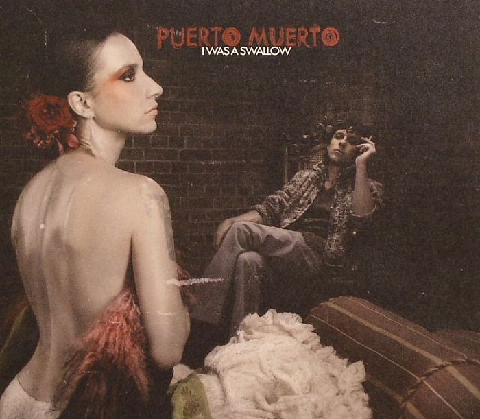 PUERTO MUERTO - I Was A Swallow
