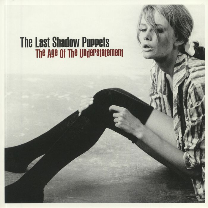 LAST SHADOW PUPPETS, The - The Age Of The Understatement