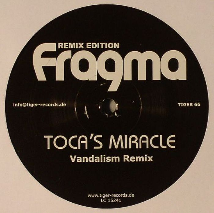 Fragma - Toca's Miracle (Remix Edition)