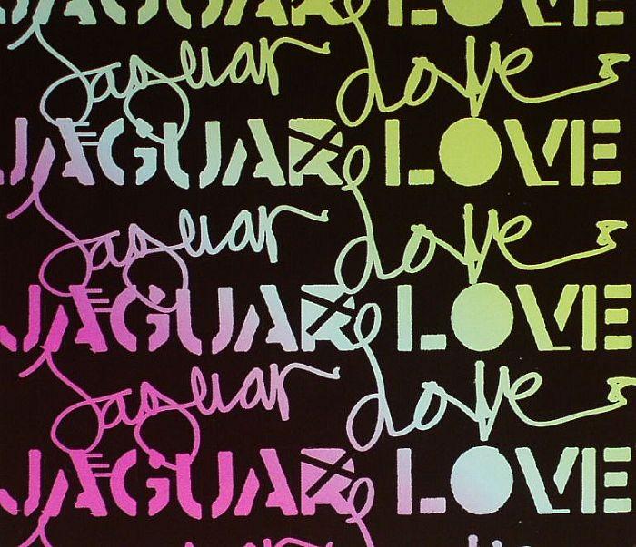JAGUAR LOVE - Jaguar Love