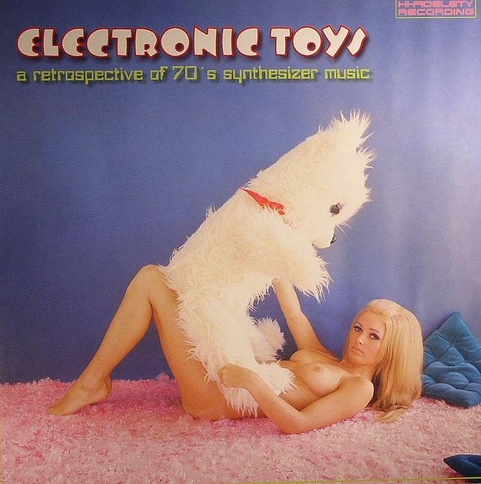 VARIOUS - Electronic Toys: A Retrospective Of 70's Synthesizer Music