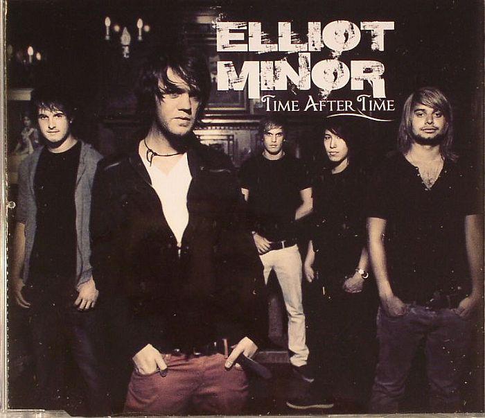 ELLIOT MINOR - Time After Time