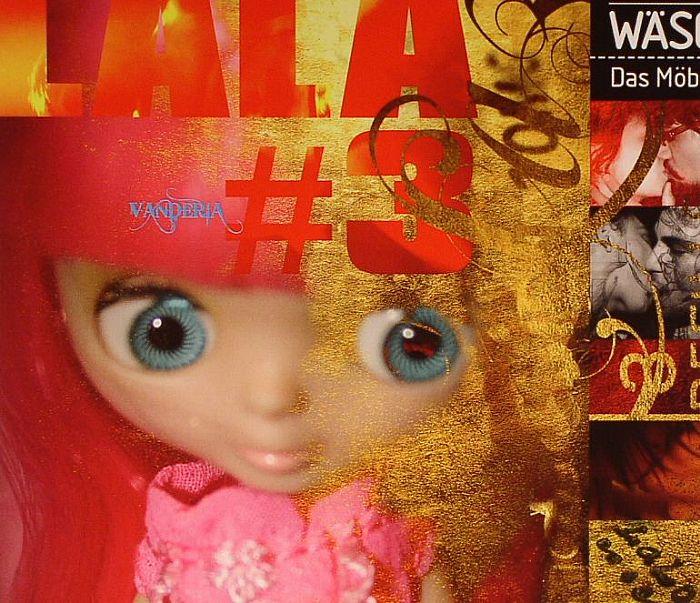 VARIOUS - La La Vanderia 3: The Spirit Of Die Wascherei