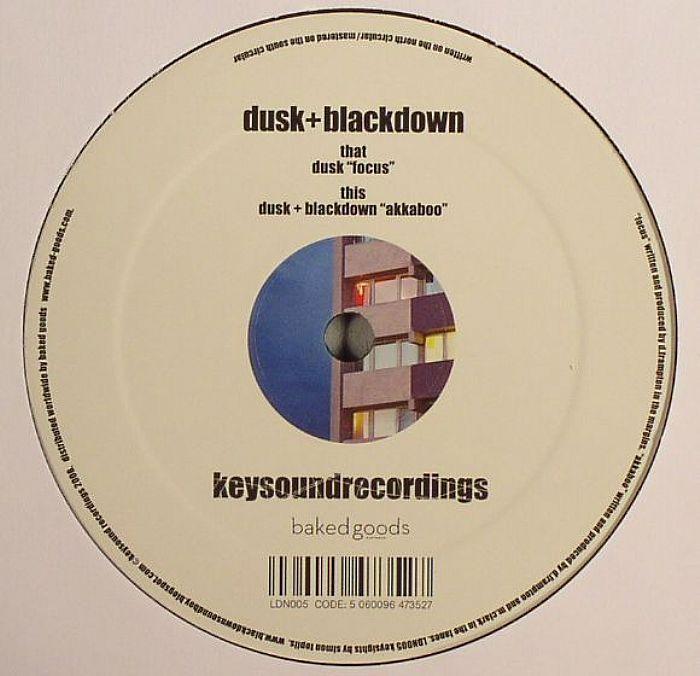 DUSK/BLACKDOWN - Focus