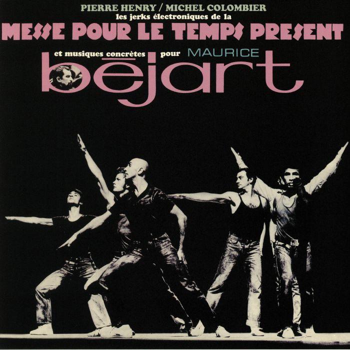 HENRY, Pierre/MICHEL COLOMBIER - Messe Pour Le Temps Present Bejart