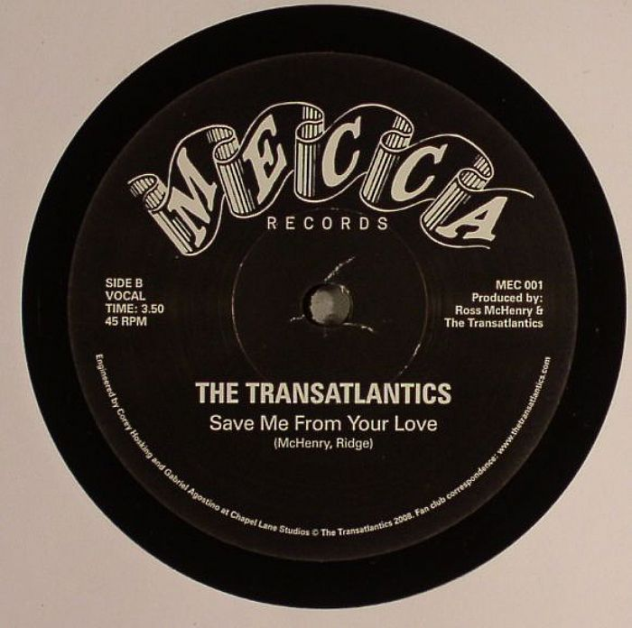 TRANSATLANTICS, The - Save Me From Your Love