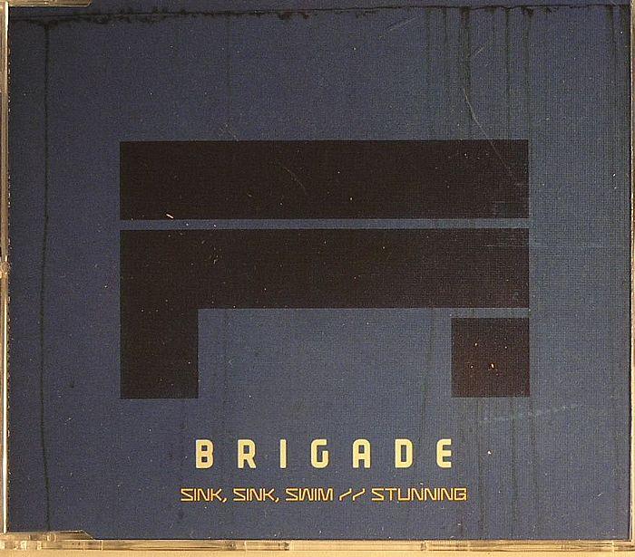 BRIGADE - Sink Sink Swim