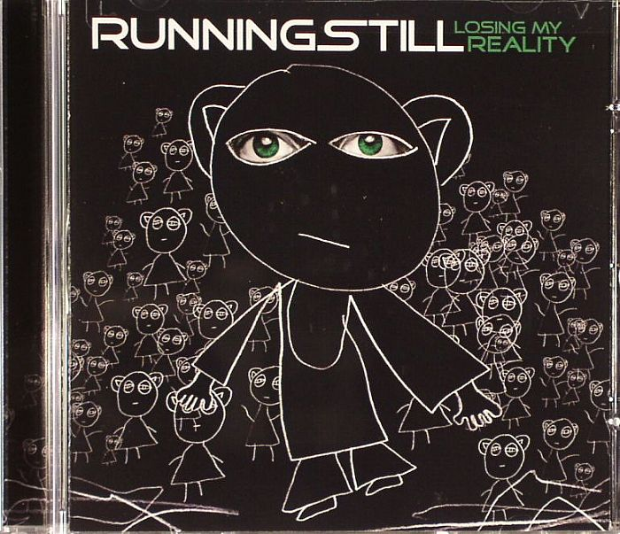 RUNNING STILL - Losing My Reality