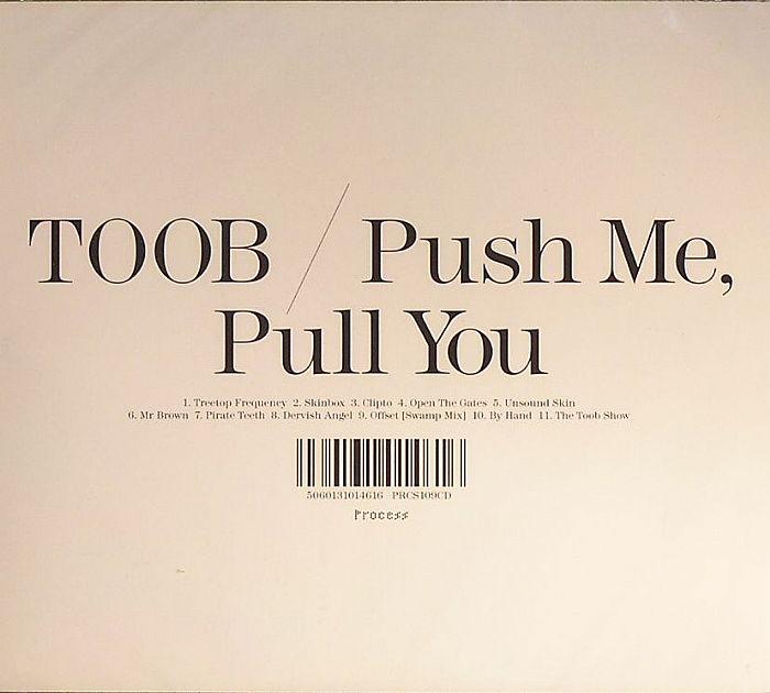 TOOB - Push Me Pull You