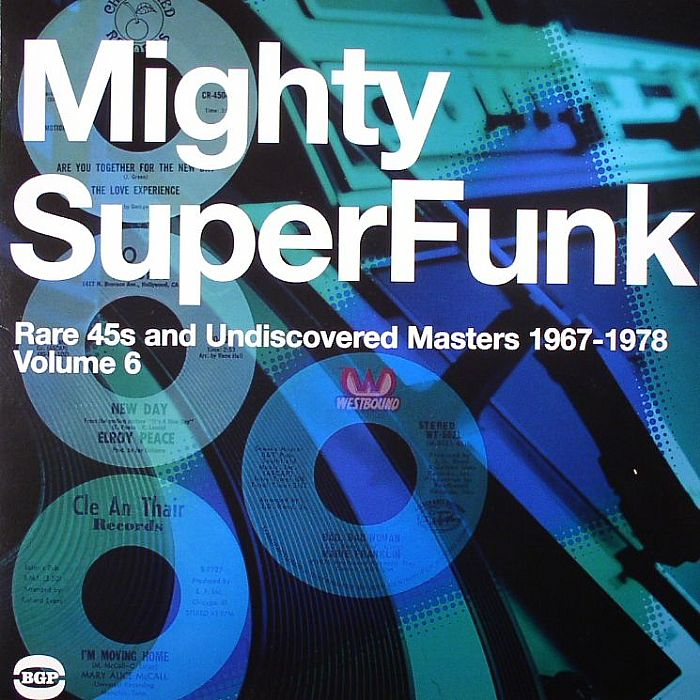 VARIOUS - Mighty Super Funk: Rare 45s & Undiscovered Masters 1967-1978 Volume 6