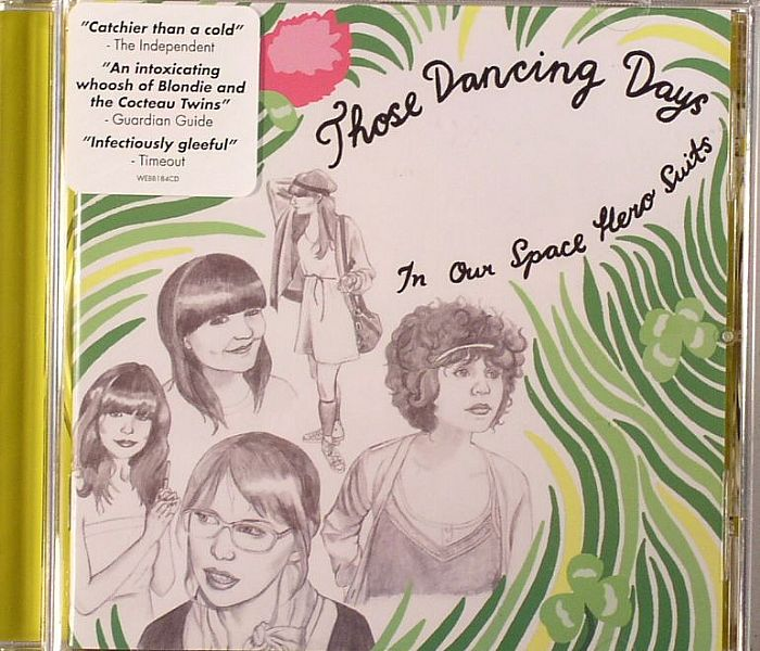 THOSE DANCING DAYS - In Our Space Hero Suits