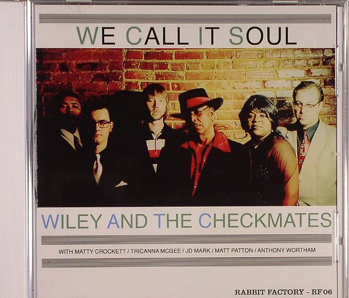 WILEY & THE CHECKMATES - We Call It Soul