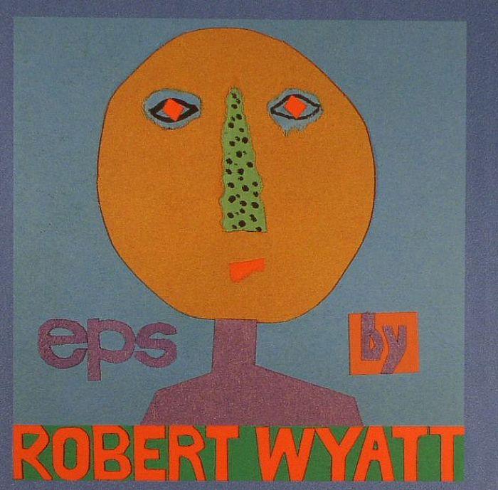 WYATT, Robert - EPs