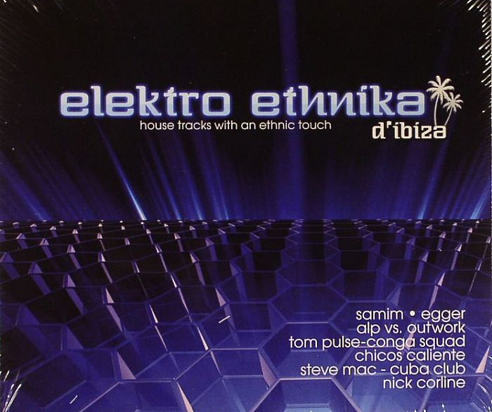 Various elektro ethnika d ibiza house tracks with an for Classic ibiza house tracks