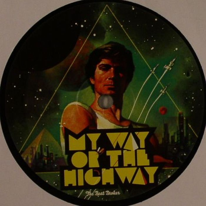 BEAT BROKER, The - My Way Or The Highway