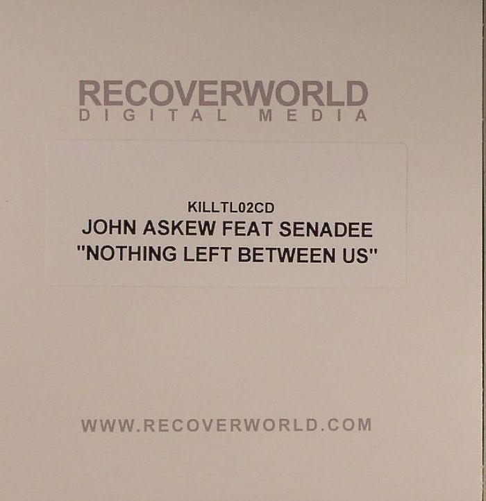 ASKEW, John feat SENADEE - Nothing Left Between Us