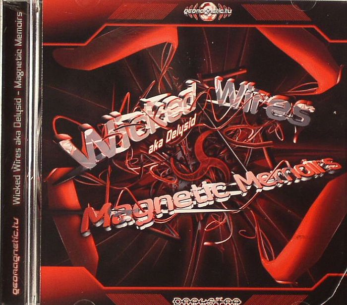 WICKED WIRES aka DELYSID - Magnetic Memoirs