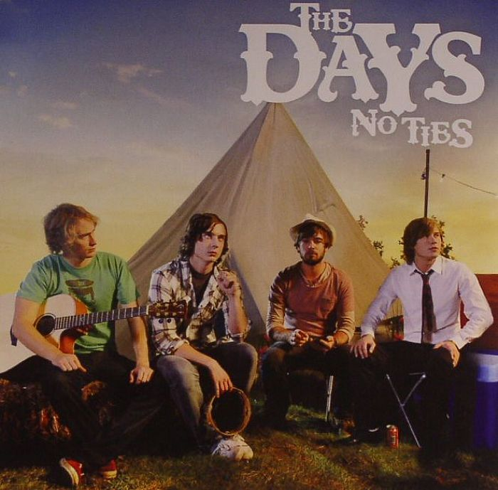 DAYS, The - No Ties
