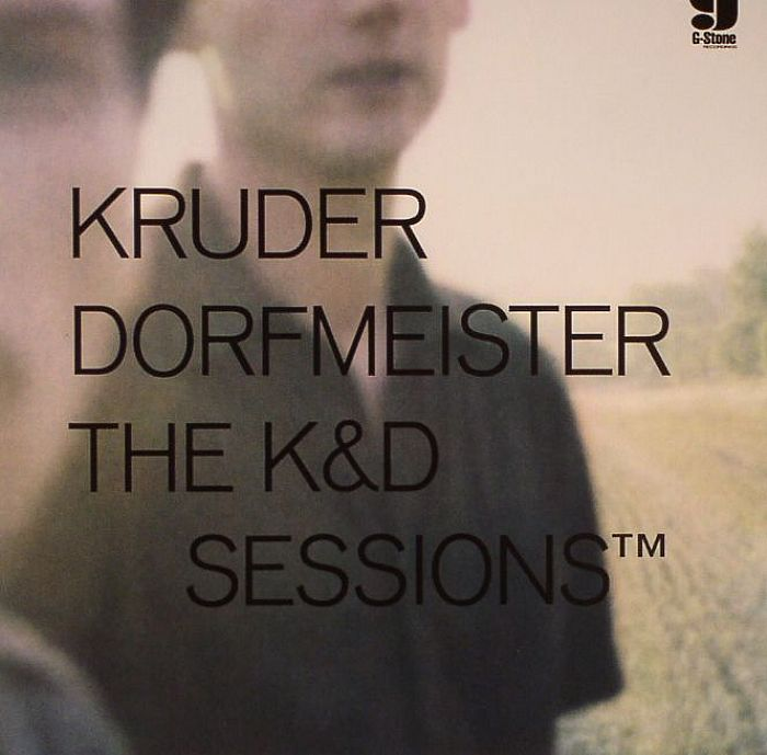 KRUDER & DORFMEISTER/VARIOUS - The K&D Sessions