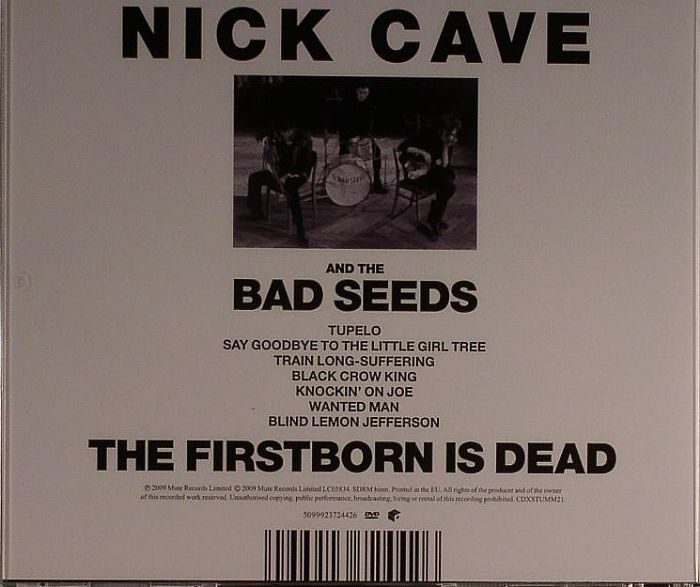 Nick Cave Amp The Bad Seeds The Firstborn Is Dead