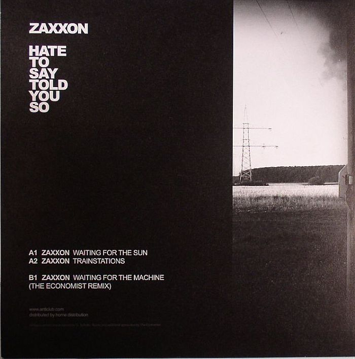 Zaxxon - Hate To Say Told You So
