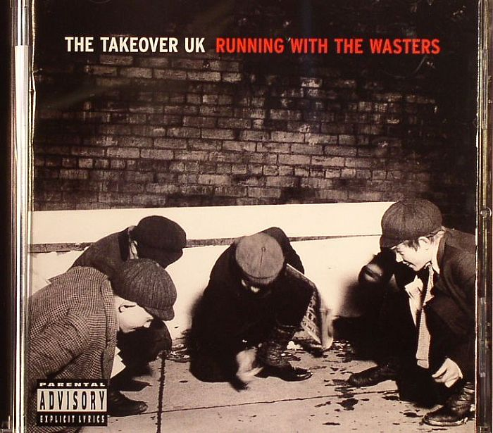 TAKEOVER UK, The - Running With The Wasters