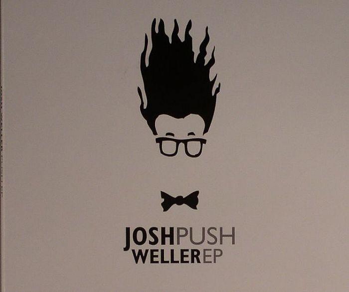 WELLER, Josh - Push EP