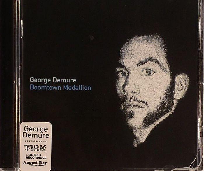 DEMURE, George - Boomtown Medallion