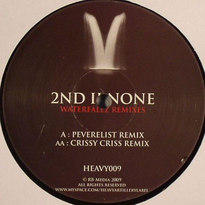 2ND II NONE - Waterfallz (remixes)
