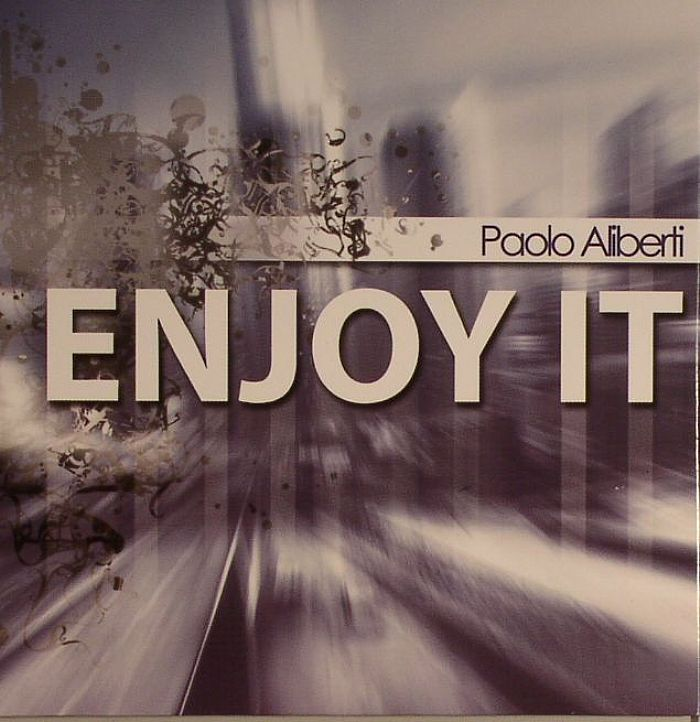 ALIBERTI, Paolo - Enjoy It