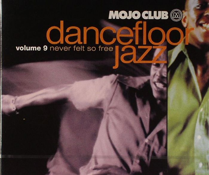 Various - Mojo Club Presents Dancefloor Jazz Vol. Three - Work To Do