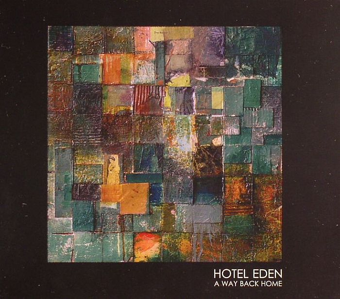 HOTEL EDEN - A Way Back Home